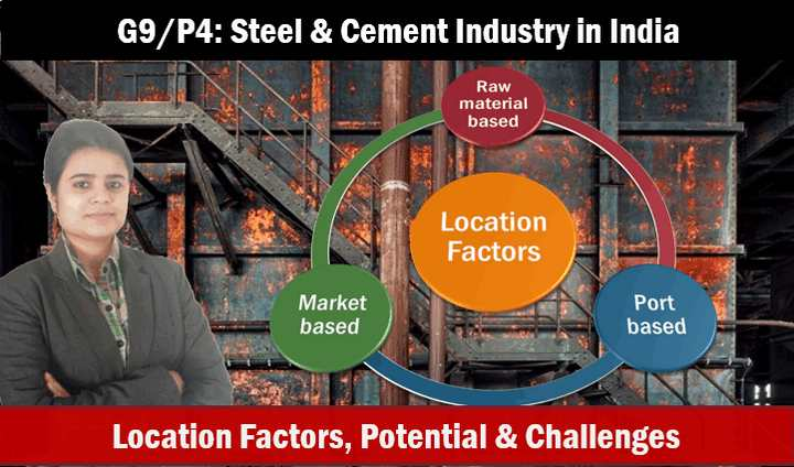 Geography Iron, Steel & Cement Plants in India
