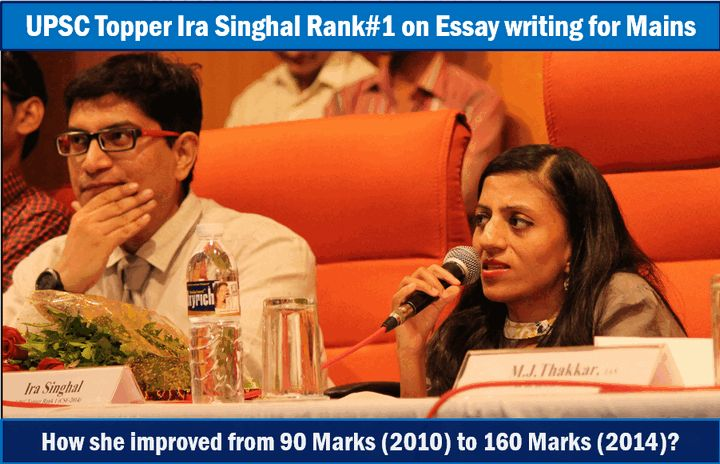 Essay Tips by civil services exam topper Ira Singhal
