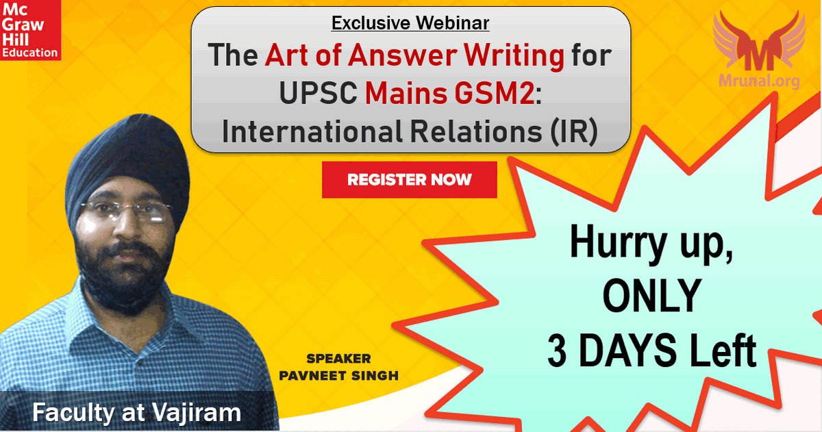 Webinar] Answer Writing for UPSC Mains GS2/IR by Pavneet Singh