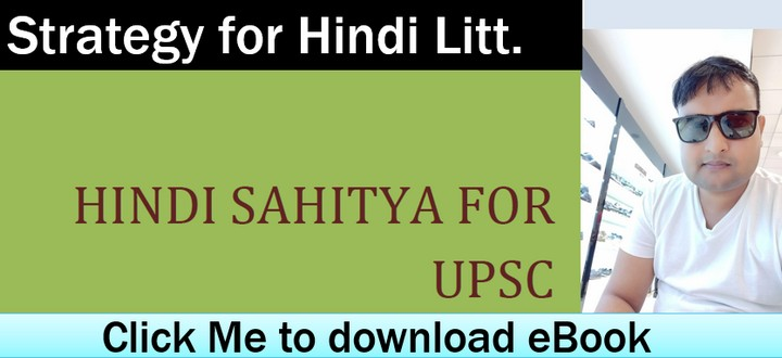UPSC Hindi literature strategy for Mains Optional Subject