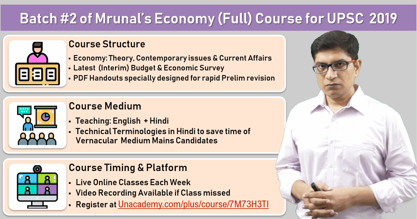 Registration Open] Mrunal's Economy for UPSC 2019: Promocode 10%