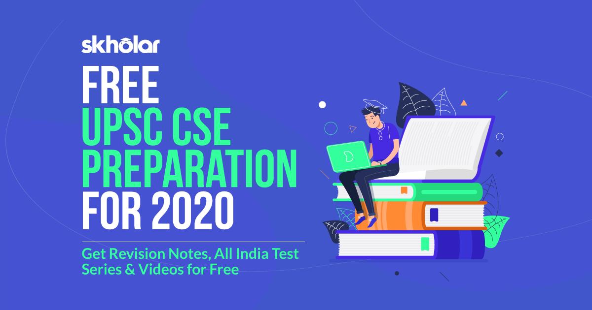 Free UPSC CSE 2020 Study material