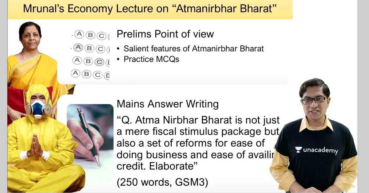 Atma Nirbhar Bharat UPSC lecture Mrunal