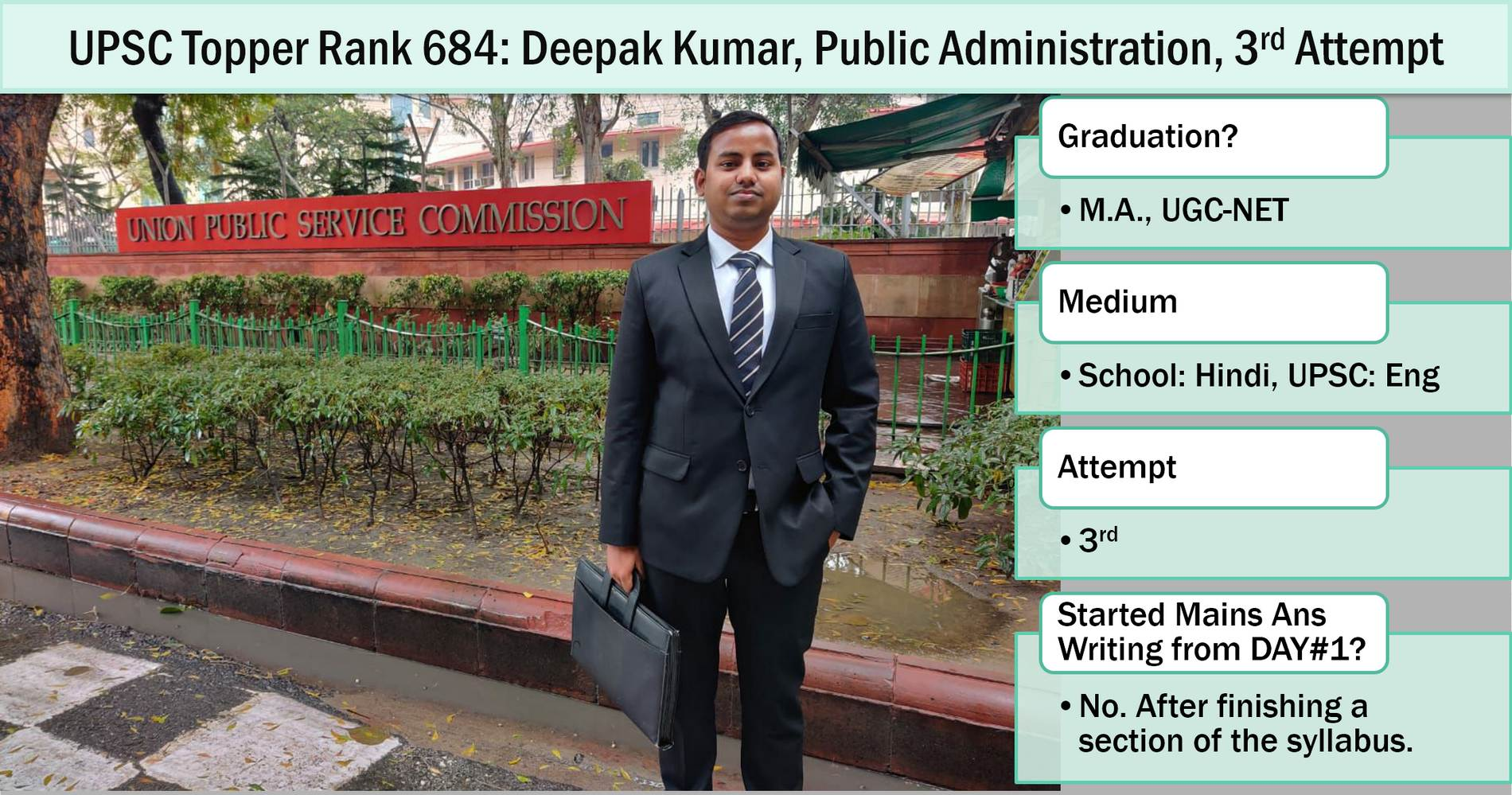 UPSC Topper Rank 684: Deepak Kumar standing outside UPSC office building with Public Administration optional subject for his interview personality test.