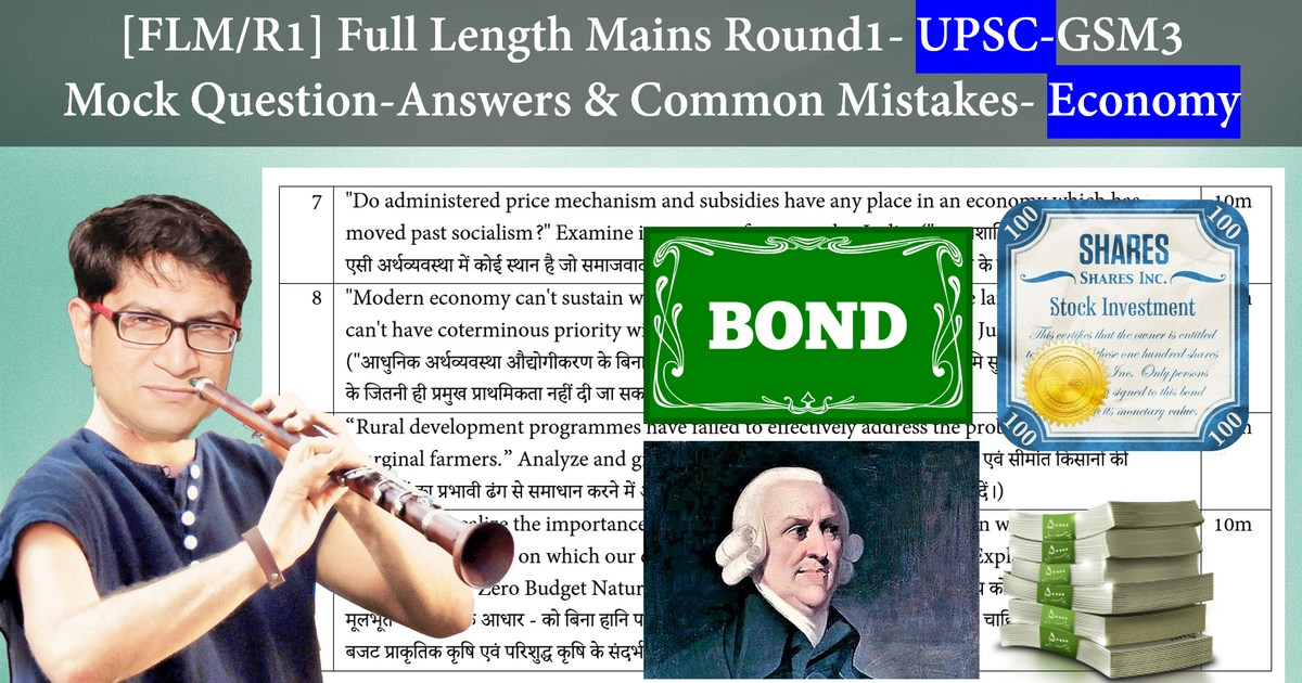 Full Length Mains Mock Paper Round1 [FLM/R1] UPSC GSM3: Economy, Agriculture, Environment,