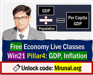 Mrunal Patel is providing free updates to the Economy current affairs, budget & Economic survey for the upcoming UPSC Prelims and Mains under this Win21 Series. In Pillar4C, he'll cover new developments related to GDP, Inflation, Unemployment including latest budget and economic survey!